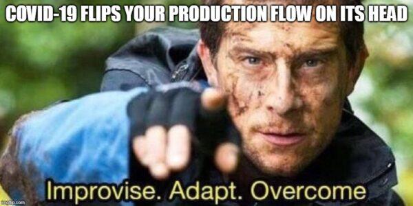 Improvise adapt overcome meme.