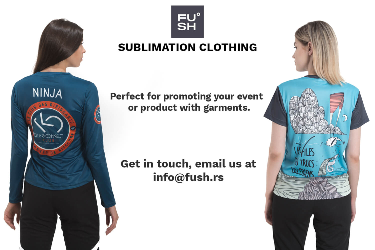 """Two female models wearing sublimated long-sleeve shirt and t-shirt. """"FUSH"""" logo is visible in the upper center of the image."""